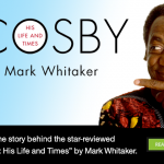 Mark Whitaker, the former journalist and author whose sweeping, recently published biography of Bill Cosby