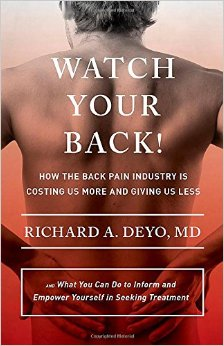 Watch Your Back! How the Back Industry Is Costing Us More and Giving Us Less.