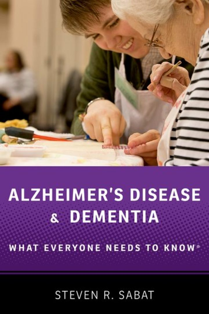 Alzheimer's Disease and Dementia: What Everyone Needs to Know