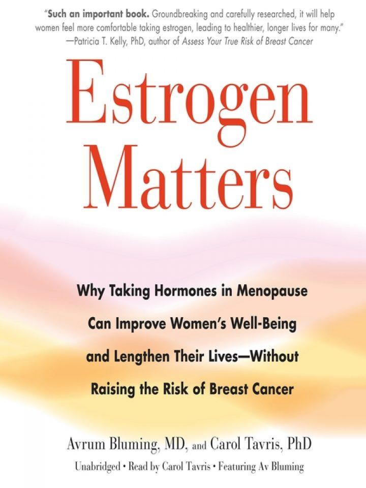 Estrogen Matters